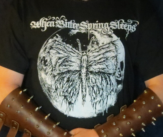 When Bitter Spring Sleeps T-Shirt - One sided print - SIZE MEDIUM - Click Image to Close