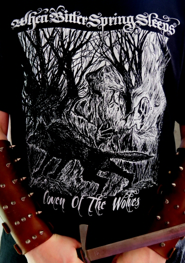 When Bitter Spring Sleeps COVEN OF THE WOLVES T-Shirt - One sided print - SIZE MEDIUM - Click Image to Close